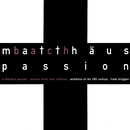 Bach, J.S.: St. Matthew Passion/Frans Brüggen, Netherlands Chamber Choir, Orchestra Of The 18th Century