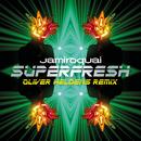 Superfresh (Oliver Heldens Remix)/Jamiroquai