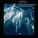 Celebration/Arild Andersen, Tommy Smith, Scottish National Jazz Orchestra