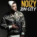 Zin City/Noizy