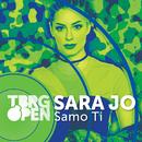 Samo Ti/Sara Jo