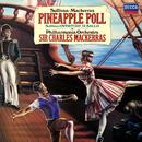 Sullivan arr. Mackerras: Pineapple Poll; Overture di Ballo/Sir Charles Mackerras, Philharmonia Orchestra