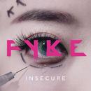 Insecure/FYKE