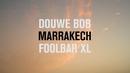 Marrakech (Live - Marrakech Version)/Douwe Bob