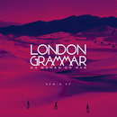 Oh Woman Oh Man (Remix EP)/London Grammar