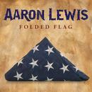 Folded Flag/Aaron Lewis