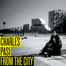 From The City/Charles Pasi