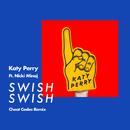 Swish Swish (Cheat Codes Remix)/Katy Perry