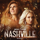 Who I Love (feat. Rhiannon Giddens)/Nashville Cast