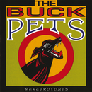 Mercurotones/The Buck Pets