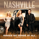 Makes No Sense At All (feat. Aubrey Peeples)/Nashville Cast