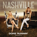 Done Runnin' (feat. Chaley Rose)/Nashville Cast