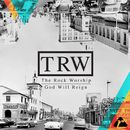 God Will Reign (Live)/The Rock Worship