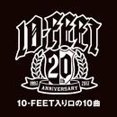 10-FEET入り口の10曲/10-FEET