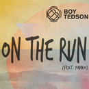 On The Run (feat. Yanko)/Boy Tedson