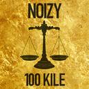 100 Kile/Noizy