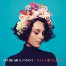 Pas grandir/Barbara Pravi