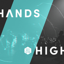 Hands High/Equippers Revolution