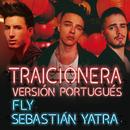 Traicionera (Versión Portugués)/Fly, Sebastián Yatra