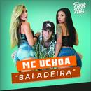 Baladeira/MC Uchoa