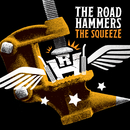 The Squeeze/The Road Hammers