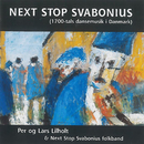 Next Stop Svabonius (1700-Tals Dansemusik I Danmark)/Lars Lilholt, Per Lilholt, Next Stop Svabonius Folkband