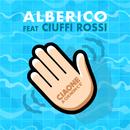 CIAONE A Chi Non C'È (feat. Ciuffi Rossi)/Alberico