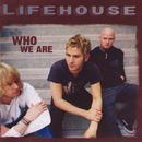 Who We Are (Expanded Edition)/Lifehouse