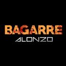 Bagarre/Alonzo