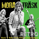 Retro - Rock 'n' Roll 1972-1982 nyinspelningar/Mora Träsk