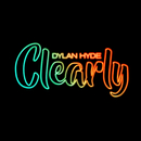 Clearly/Dylan Hyde