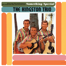 Something Special/The Kingston Trio