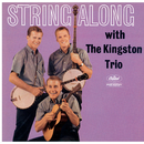 String Along/The Kingston Trio