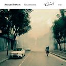 Souvenance/Anouar Brahem