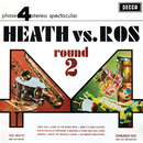 Heath Vs Ros (Round 2)/Ted Heath & His Music, Edmundo Ros & His Orchestra