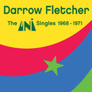 The Uni Singles 1968-1971/Darrow Fletcher
