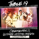 Table 19: Oberhofer's Ultimate Wedding Mixtape (Original Motion Picture Soundtrack)/Oberhofer