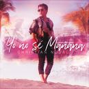 Yo No Sé Mañana/Christian Nodal
