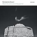 Konstantia Gourzi: Music For Piano And String Quartet/Lorenda Ramou, Ensemble Coriolis