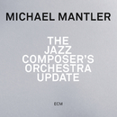 The Jazz Composer's Orchestra - Update (Live)/Michael Mantler