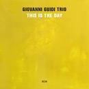 This Is The Day/Giovanni Guidi Trio