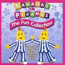 The Fun Collection/Bananas In Pyjamas