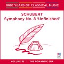 Schubert: Symphony No. 8 'Unfinished' (1000 Years Of Classical Music, Vol. 35)/Tasmanian Symphony Orchestra, Sebastian Lang-Lessing