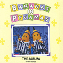 The Album/Bananas In Pyjamas