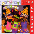 Live On Stage/Bananas In Pyjamas