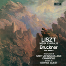 Liszt: Missa Choralis / Bruckner: Five Motets/Choir Of St. John's College, Cambridge, George Guest