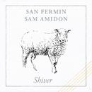 Shiver/San Fermin, Sam Amidon