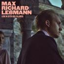 Liebe in Zeiten der Follower/Max Richard Leßmann