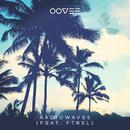Radiowaves (feat. Ftrsl)/OOVEE