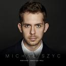Kochać Jeszcze Raz/Michal Szyc